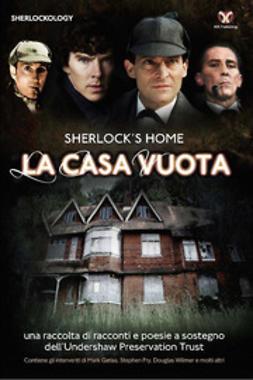 Emecz, Steve - Sherlock's Home: La Casa Vuota, e-kirja