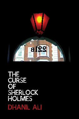 Ali, Dhanil - The Curse of Sherlock Holmes, ebook