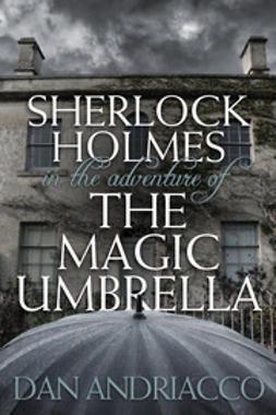 Sherlock Holmes in The Adventure of The Magic Umbrella