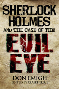 Emigh, Don - Sherlock Holmes and The Case of The Evil Eye, ebook