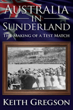 Gregson, Keith - Australia In Sunderland, ebook