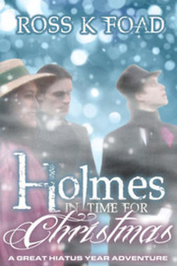 Foad, Ross K - Holmes In Time For Christmas, ebook