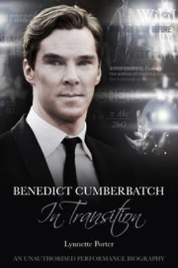 Porter, Lynnette - Benedict Cumberbatch, In Transition, ebook