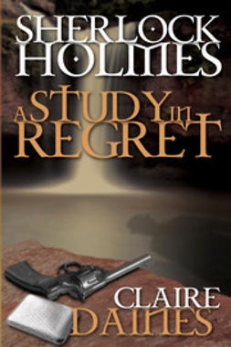 Daines, Claire - A Study in Regret, ebook