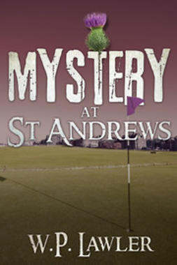 Lawler, W.P. - Mystery at St. Andrews, ebook