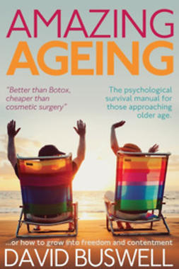 Buswell, David - Amazing Ageing, ebook