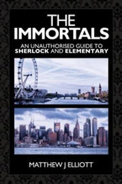 Elliott, Matthew J - The Immortals, ebook