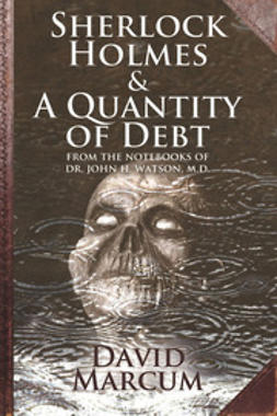 Marcum, David - Sherlock Holmes and A Quantity of Debt, ebook