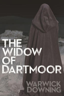 Downing, Warwick - The Widow of Dartmoor, ebook