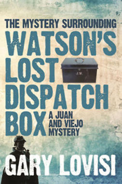 Lovisi, Gary - The Mystery Surrounding Watson's Lost Dispatch Box, ebook