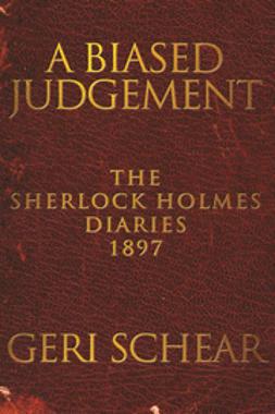 Schear, Geri - A Biased Judgement, e-kirja