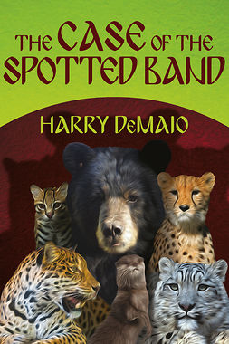 DeMaio, Harry - The Case of the Spotted Band, ebook