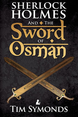 Symonds, Tim - Sherlock Holmes and The Sword of Osman, ebook