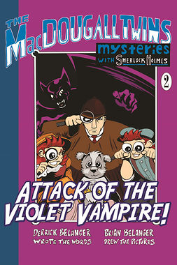 Belanger, Derrick - Attack of the Violet Vampire, e-bok