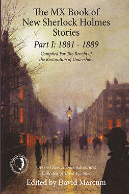 Marcum, David - The MX Book of New Sherlock Holmes Stories Part I, e-kirja