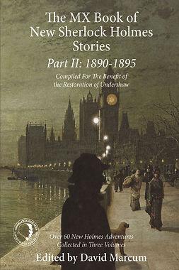 Marcum, David - The MX Book of New Sherlock Holmes Stories - Part II, e-kirja