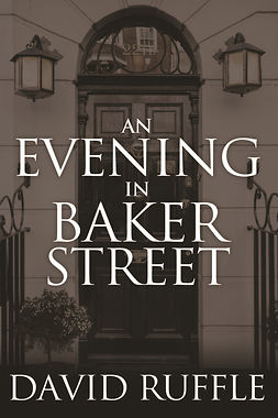 Ruffle, David - Holmes and Watson – An Evening In Baker Street, ebook
