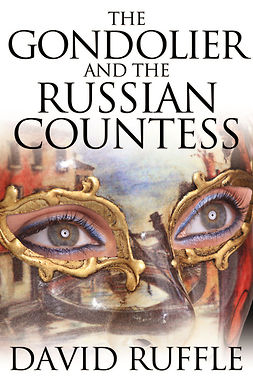 Ruffle, David - The Gondolier and The Russian Countess, ebook