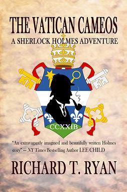 Ryan, Richard T. - The Vatican Cameos: A Sherlock Holmes Adventure, ebook