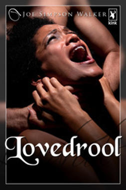 Walker, Joe Simpson - Lovedrool, ebook