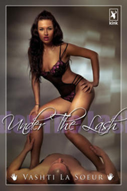 Soeur, Vashti La - Under The Lash, ebook