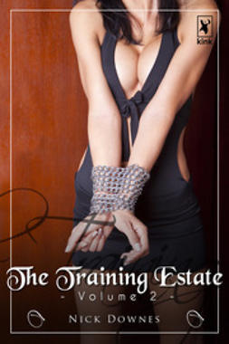 Downes, Nick - The Training Estate - Volume 2, e-kirja