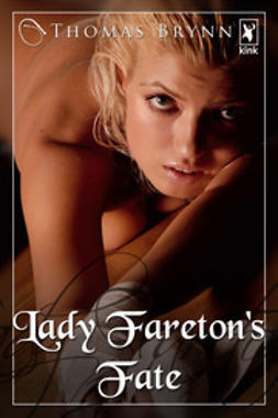 Brynn, Thomas - Lady Fareton's Fate, ebook