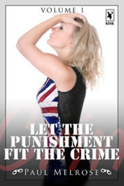 Melrose, Paul - Let The Punishment Fit The Crime, ebook