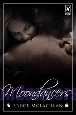 McLachlan, Bruce - Moondancers, ebook