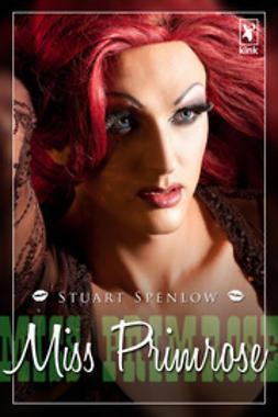 Spenlow, Stuart - Miss Primrose, e-kirja