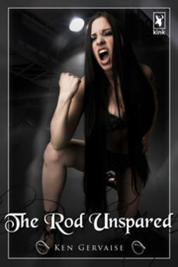 Gervaise, Ken - The Rod Unspared, ebook