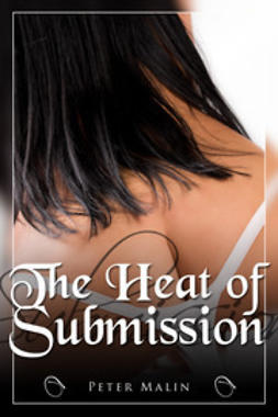 Malin, Peter - The Heat of Submission, ebook