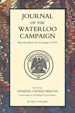 Mercer, General Cavalie - Journal of the Waterloo Campaign - Volume 1, ebook
