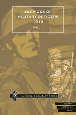 HMSO - Quarterly Army List for the Quarter Ending 31st December, 1919 - Volume 1, e-kirja