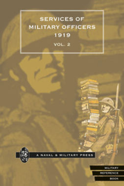 HMSO - Quarterly Army List for the Quarter Ending 31st December, 1919 - Volume 2, ebook