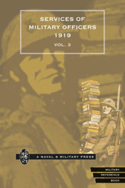 Quarterly Army List for the Quarter Ending 31st December, 1919 - Volume 3