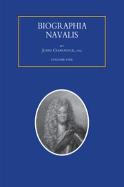 Charnock, John - Biographia Navalis - Volume 1, ebook