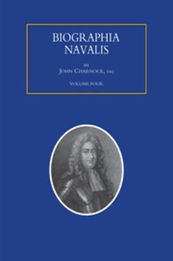Charnock, John - Biographia Navalis - Volume 4, ebook