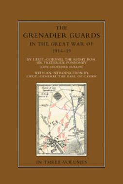 Ponsonby, Sir Frederick - The Grenadier Guards in the Great War 1914-1918 Vol 3, e-kirja