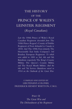 Whitton, Lieutenant-Colonel Frederick Ernest - The History of the Prince of Wales's Leinster Regiment - Volume 2, e-bok