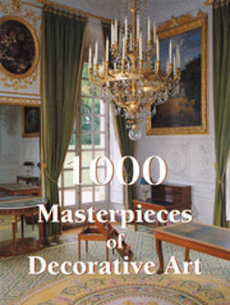 Charles, Victoria - 1000 Masterpieces of Decorative Art, ebook