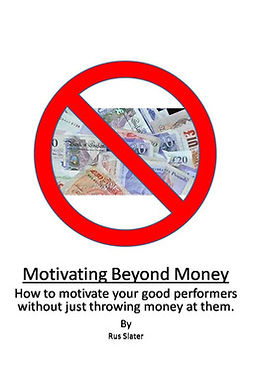 Slater, Rus - Motivating Beyond Money, ebook
