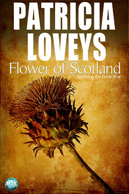 Loveys, Patricia - Flower of Scotland, e-bok