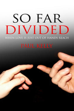 Kelly, Paul - So Far Divided, ebook