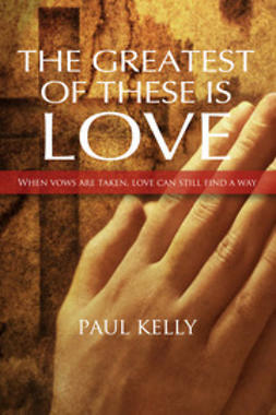 Kelly, Paul - The Greatest of These is Love, ebook