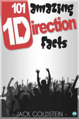 Goldstein, Jack - 101 Amazing One Direction Facts, ebook
