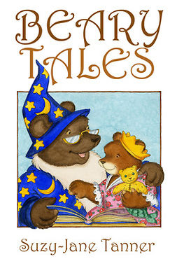 Tanner, Suzy-Jane - Beary Tales, e-bok
