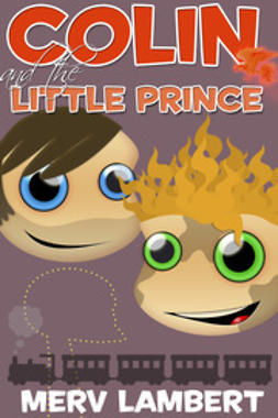 Lambert, Merv - Colin and the Little Prince, ebook