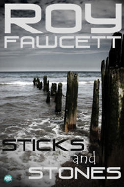 Fawcett, R. G. - Sticks and Stones, ebook