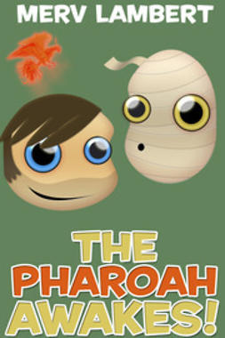 Lambert, Merv - The Pharaoh Awakes! And Other Stories, ebook